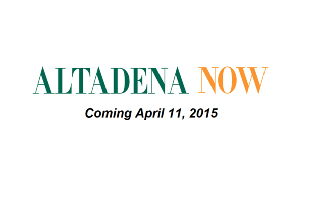 Pasadena Now to launch new Altadena website that will include AltadenaPoint archives | Altadena Point