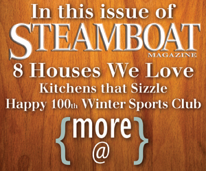 In This Issue Steamboat Magazine Spring 2014 Architecture and Design Edition