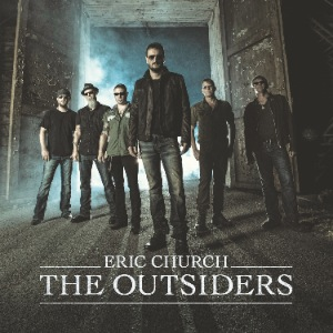 The Outsiders—Eric Church