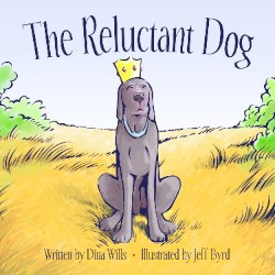 The Reluctant Dog by Dina Wills
